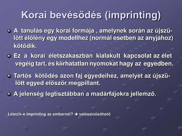 Korai bevésődés (imprinting)