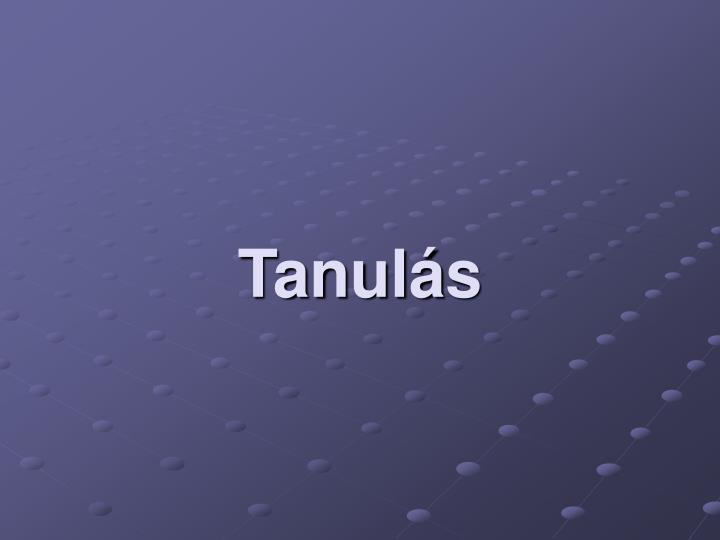 Tanul s