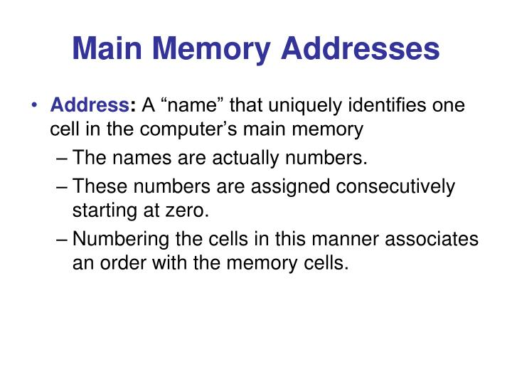 Main Memory Addresses