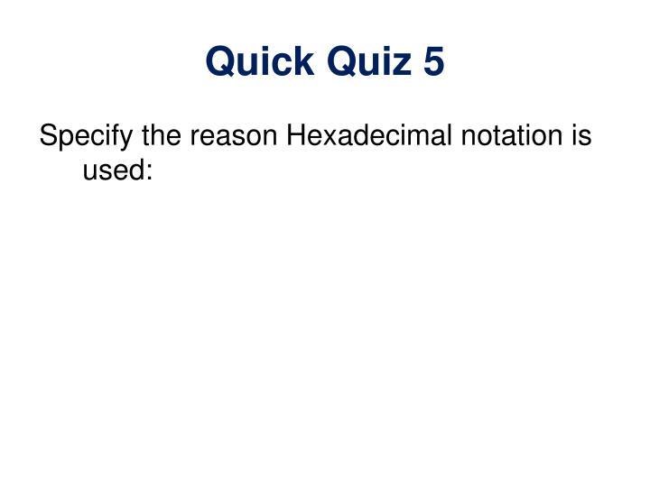 Quick Quiz 5