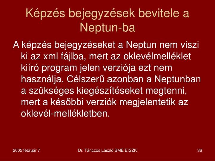 Képzés bejegyzések bevitele a Neptun-ba