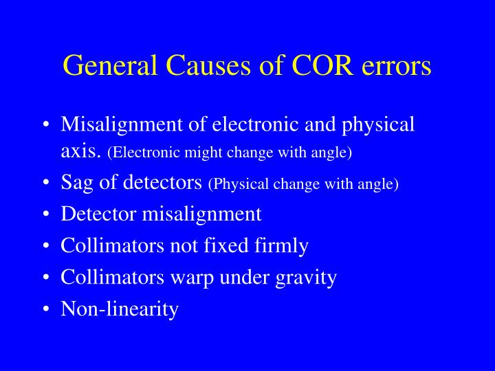 General Causes of COR errors