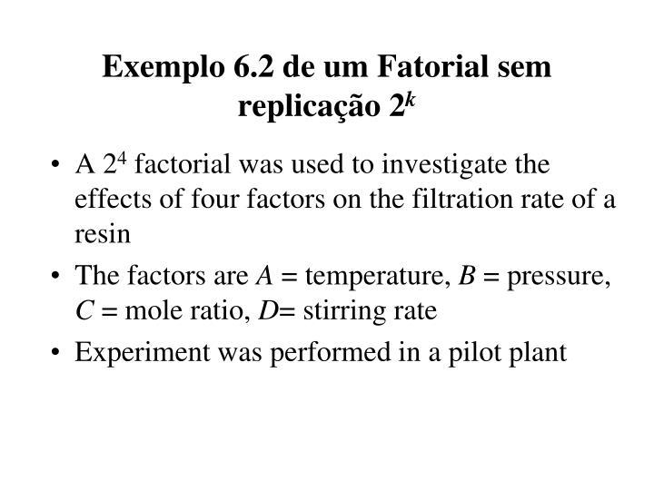 Exemplo 6.2 de um Fatorial sem replicação 2
