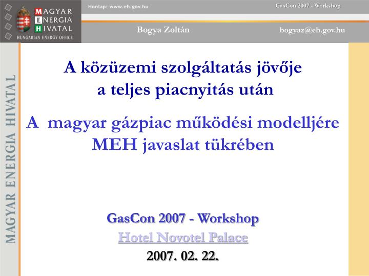 Gascon 2007 workshop hotel novotel palace 2007 02 22