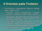 9 orientasi pada tindakan4