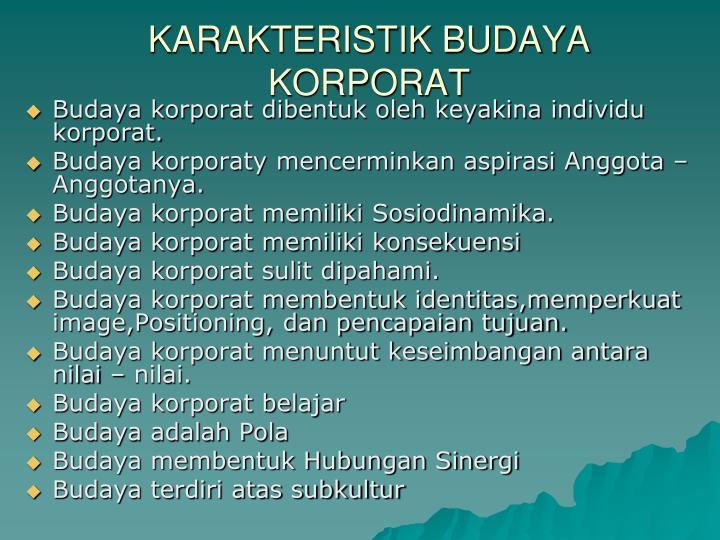 KARAKTERISTIK BUDAYA KORPORAT