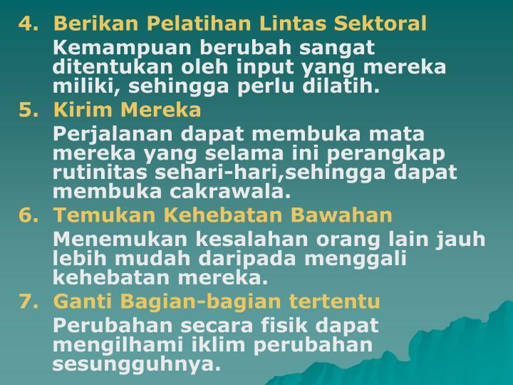 4.  Berikan Pelatihan Lintas Sektoral