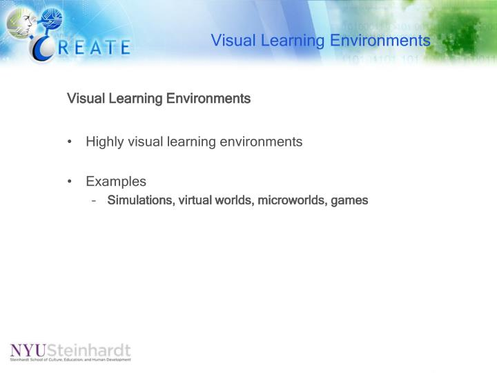 Visual Learning Environments