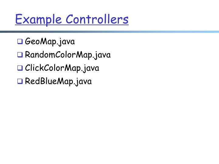 Example Controllers