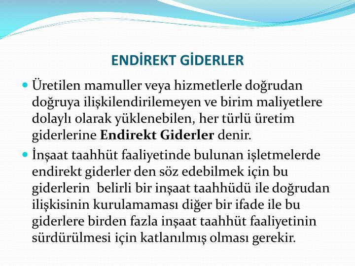 ENDİREKT GİDERLER