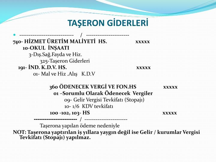 TAŞERON GİDERLERİ