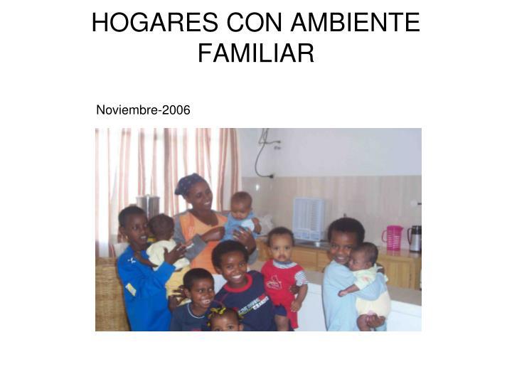 HOGARES CON AMBIENTE FAMILIAR