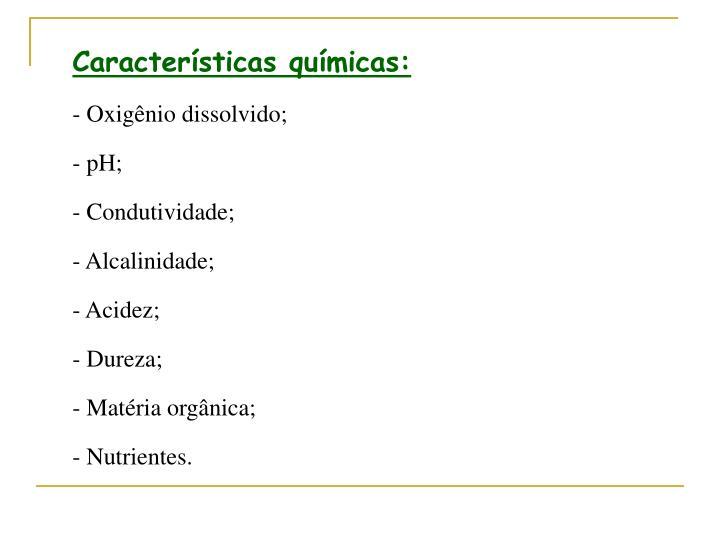 Características químicas: