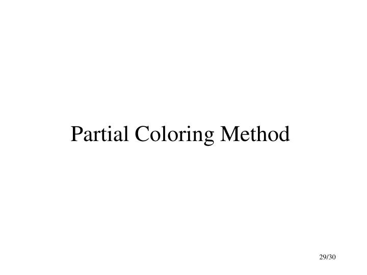 Partial Coloring Method