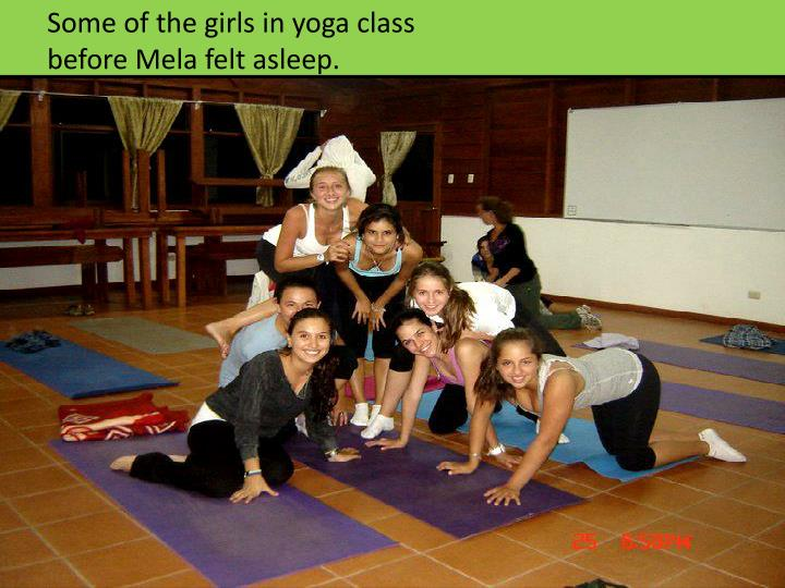 Some of the girls in yoga class before