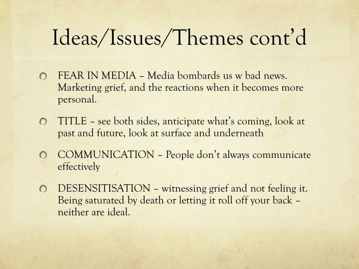 Ideas/Issues/Themes cont'd