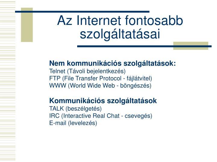 Az Internet fontosabb szolgáltatásai