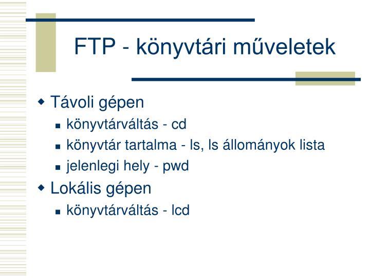 FTP - könyvtári műveletek