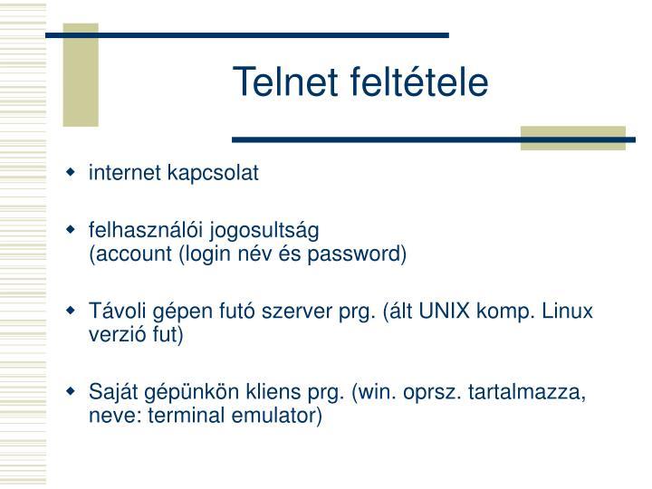 Telnet feltétele