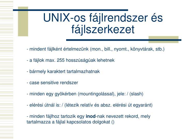 UNIX-os fájlrendszer és fájlszerkezet
