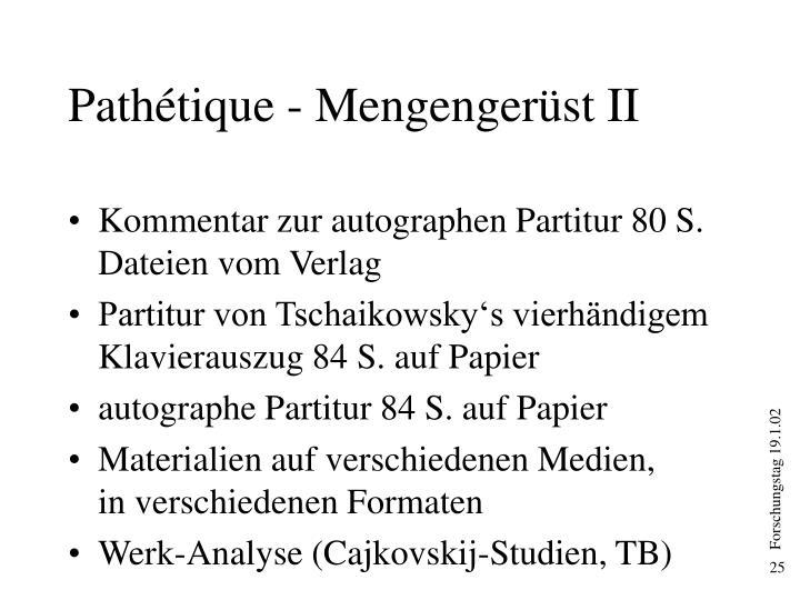Pathétique - Mengengerüst II