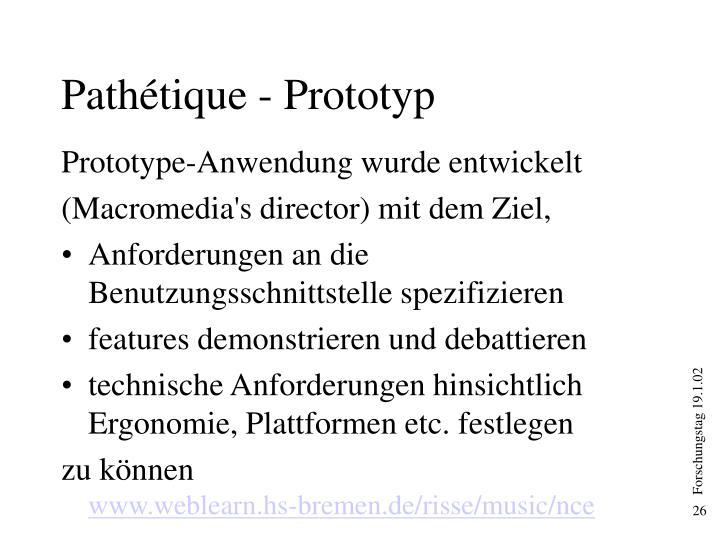 Pathétique - Prototyp