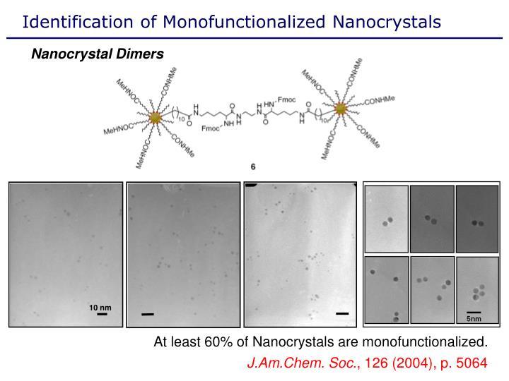Identification of Monofunctionalized Nanocrystals
