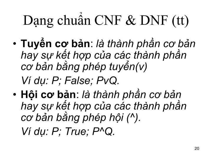 Dạng chuẩn CNF & DNF (tt)