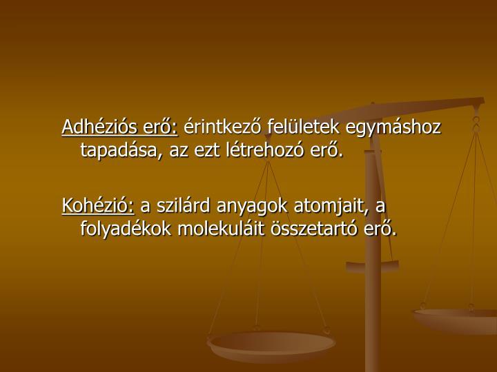 Adhéziós erő:
