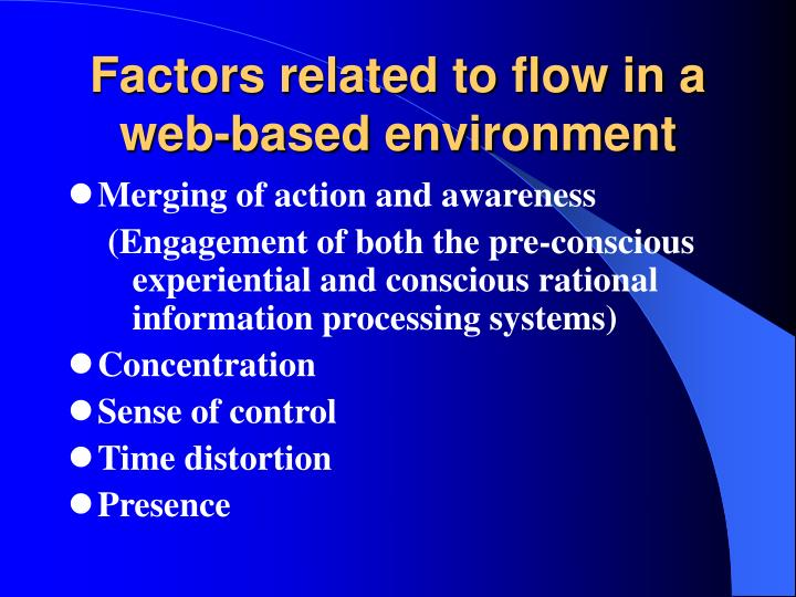 Factors related to flow in a web-based environment