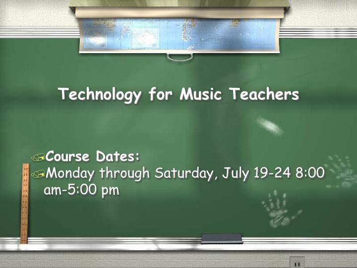 Technology for music teachers