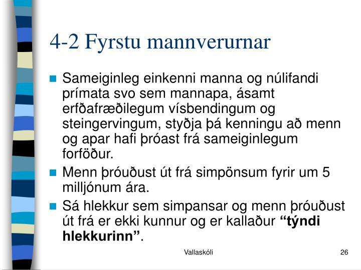 4-2 Fyrstu mannverurnar