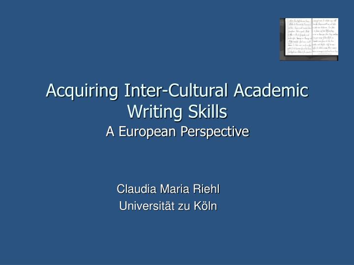 acquiring inter cultural academic writing skills