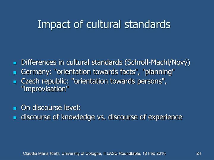 Impact of cultural standards