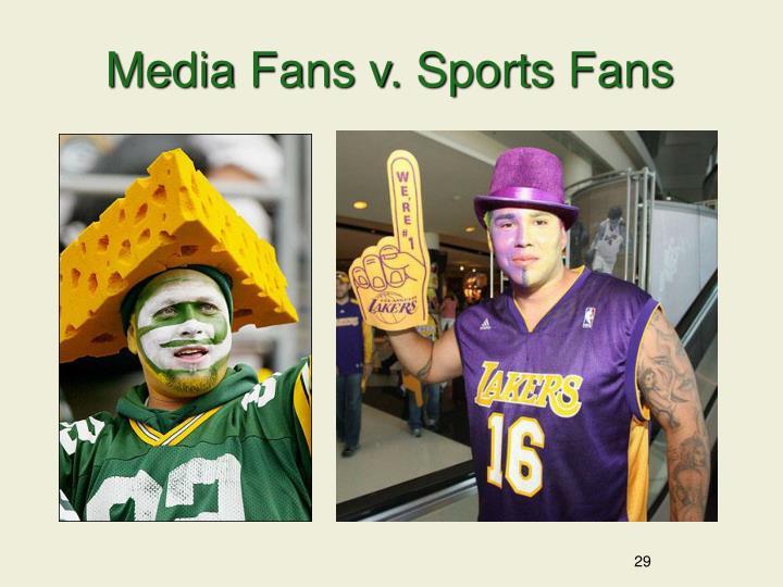 Media Fans