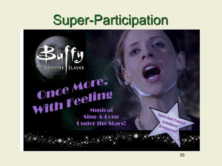 Super-Participation