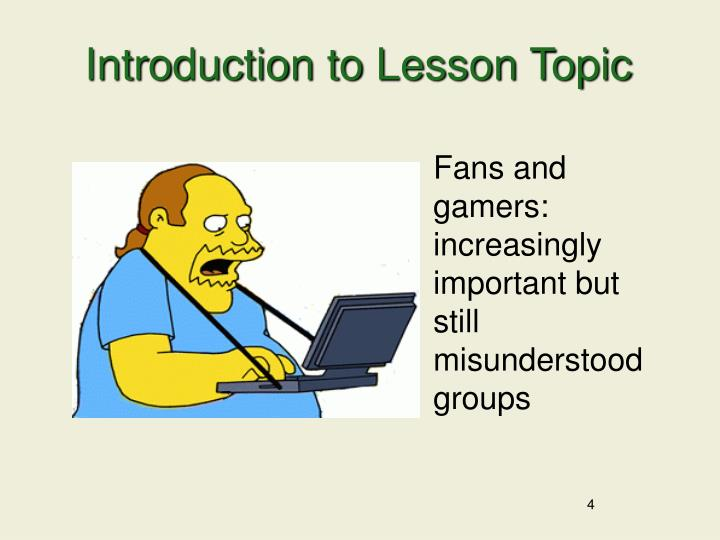 Introduction to Lesson Topic