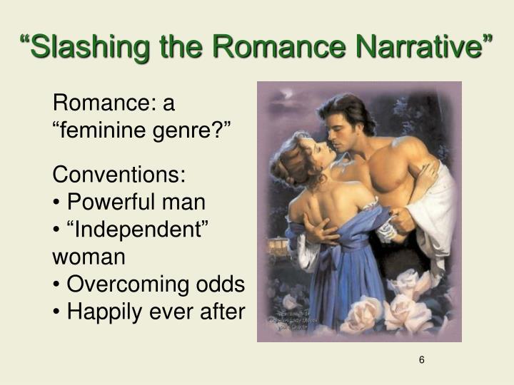 """""""Slashing the Romance Narrative"""""""