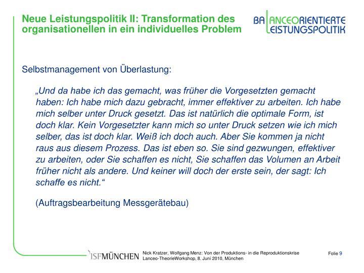 Neue Leistungspolitik II: Transformation des organisationellen in ein individuelles Problem