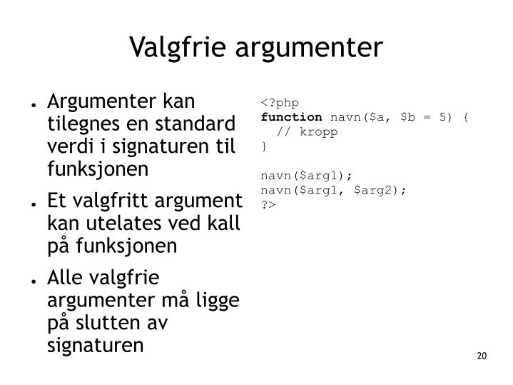 Valgfrie argumenter