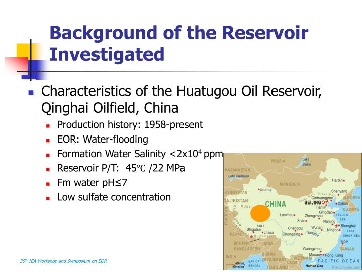 Background of the Reservoir Investigated