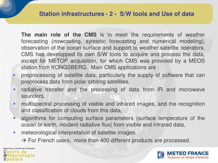 Station infrastructures - 2 -  S/W tools and Use of data