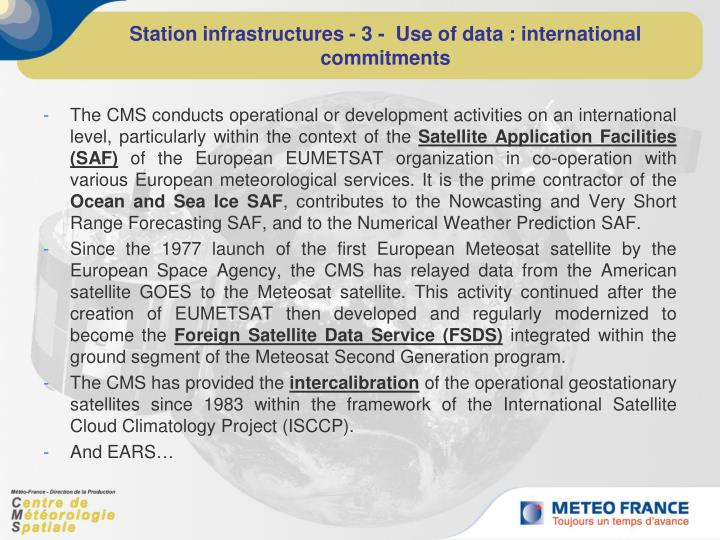 Station infrastructures - 3 -  Use of data : international commitments