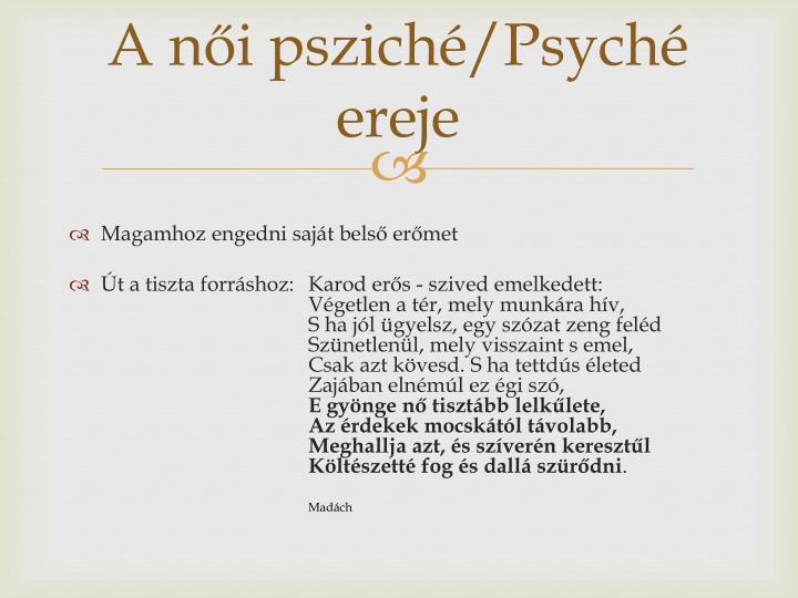 A női psziché/Psyché ereje
