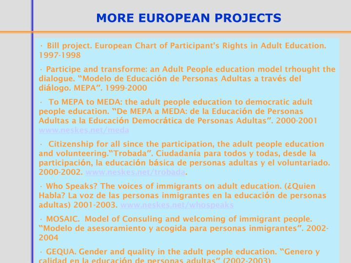MORE EUROPEAN PROJECTS