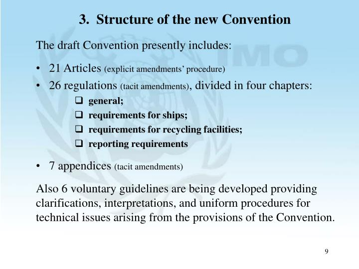 3.  Structure of the new Convention