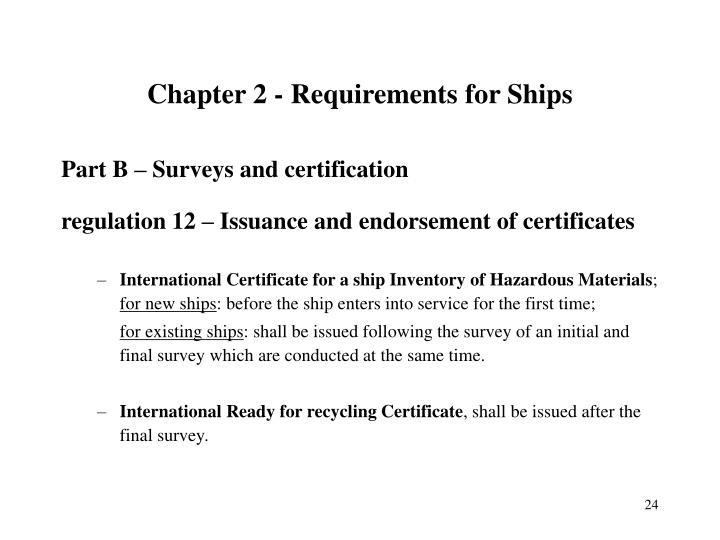 Chapter 2 - Requirements for Ships