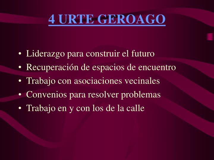 4 URTE GEROAGO