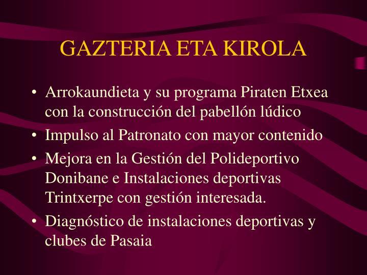 GAZTERIA ETA KIROLA