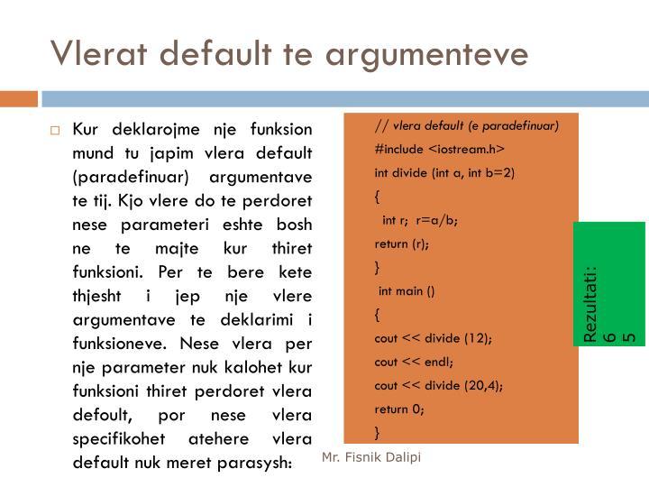 Vlerat default te argumenteve
